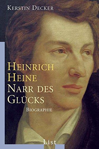 9783548607498: Heinrich Heine: Narr des Glücks