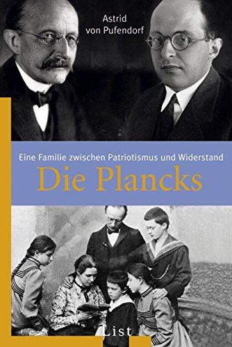 9783548607504: Die Plancks: Eine Familie zwischen Patriotismus und Widerstand