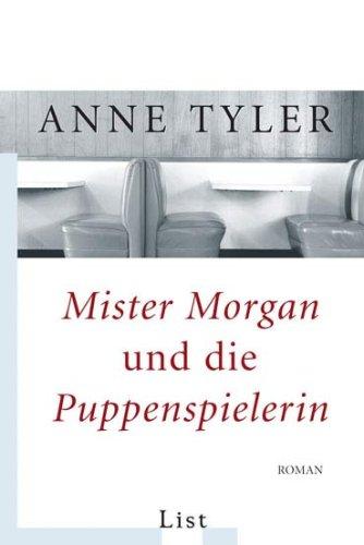 9783548607863: Mister Morgan und die Puppenspielerin