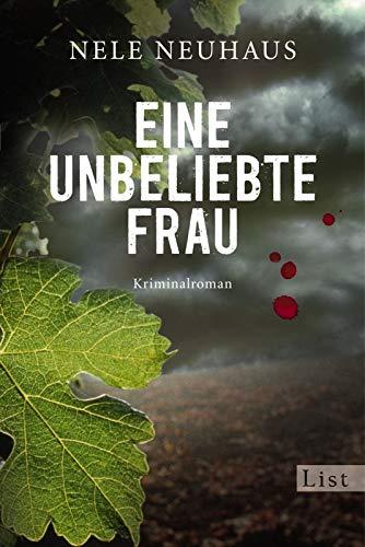 9783548608877: Eine unbeliebte Frau: Der erste Fall für Bodenstein und Kirchhoff