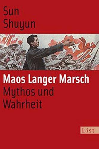 9783548608921: Maos langer Marsch: Mythos und Wahrheit