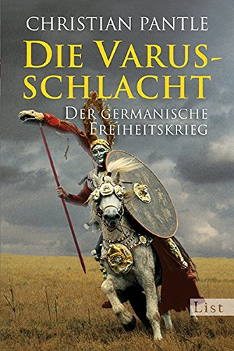 9783548609713: Die Varusschlacht: Der germanische Freiheitskrieg