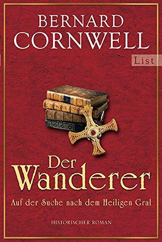 9783548609898: Der Wanderer: Auf der Suche nach dem Heiligen Gral