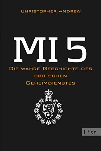 9783548610283: MI 5: Die wahre Geschichte des britischen Geheimdienstes