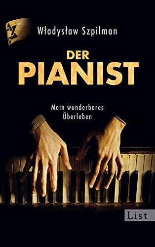 Der Pianist Mein Wunderbares Uberleben (German Edition) (9783548610689) by Wladyslaw Szpilman