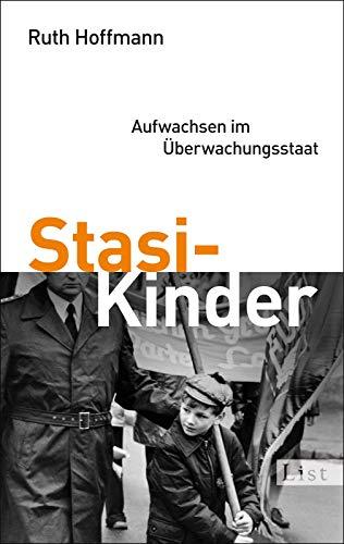9783548611693: Stasi-Kinder Aufwachsen Im Uberwachungsstaat (German Edition)