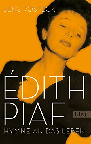 9783548612072: Édith Piaf: Hymne an das Leben