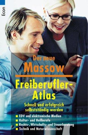 9783548700670: Freiberufler- Atlas. Schnell und erfolgreich selbständig werden.