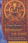9783548740027: Revolution von innen. Die Lehren des Buddhismus oder das vollkommene Glück.