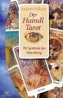 9783548740270: Das Haindl- Tarot - Buch und Kartenset. 78 Symbole der Wandlung.