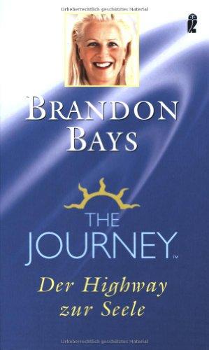9783548740911: The Journey: Der Highway zur Seele