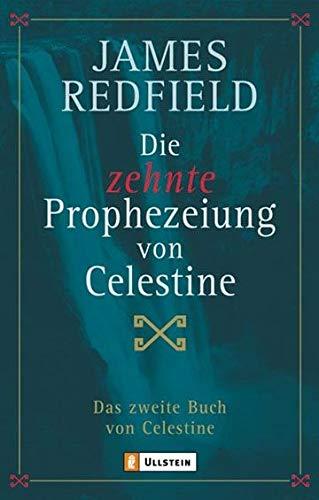 9783548741499: Die zehnte Prophezeiung von Celestine