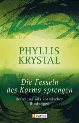 Die Fesseln des Karma sprengen (3548741932) by Phyllis Krystal