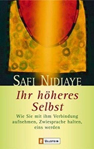 9783548742052: Nidiaye, S: Ihr hoeheres Selbst