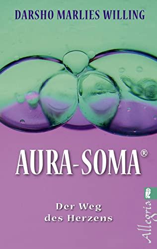 9783548742342: Aura-Soma: Der Weg des Herzens