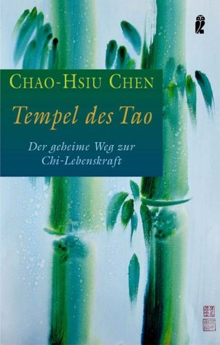 9783548742434: Tempel des Tao: Der geheimnisvolle Weg zur Chi-Lebenskraft