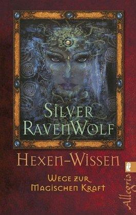Hexen-Wissen (9783548744285) by Silver Ravenwolf