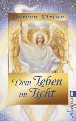 Dein Leben im Licht (3548744516) by Doreen Virtue