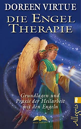 9783548745848: Die Engel-Therapie: Grundlagen und Praxis der Heilarbeit mit den Engeln
