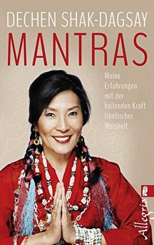 9783548746333: Mantras: Meine Erfahrungen mit der heilenden Kraft tibetischer Weisheit