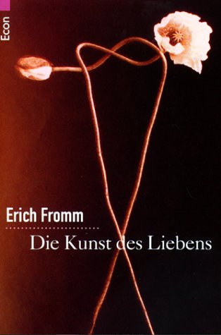Die Kunst des Liebens. - Fromm, Erich