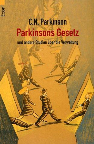9783548750729: Parkinsons Gesetz und andere Studien über die Verwaltung