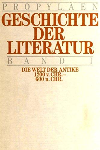 Propyläen-Geschichte der Literatur : Literatur u. Gesellschaft d. westl. Welt (von Erika ...