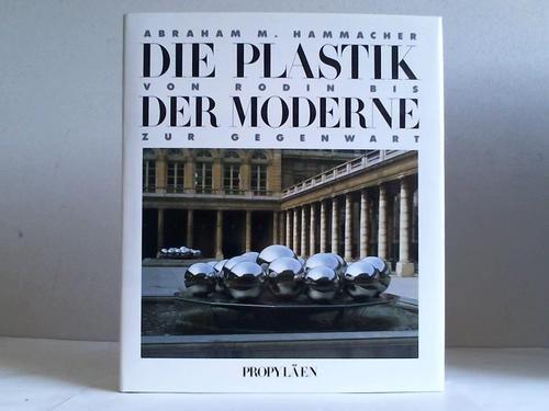 9783549058510: Die Plastik der Moderne. Von Rodin bis zur Gegenwart