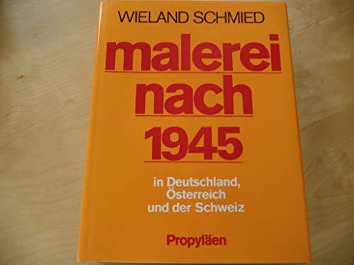 9783549058886: Malerei nach 1945 in Deutschland, �sterreich und der Schweiz