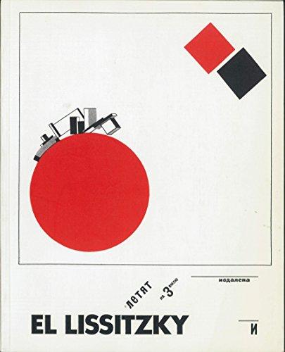 El Lissitzky 1890 - 1941. Retrospektive. Ausst. Hannover, Sprengel Museum 1988; Cambridge, ...