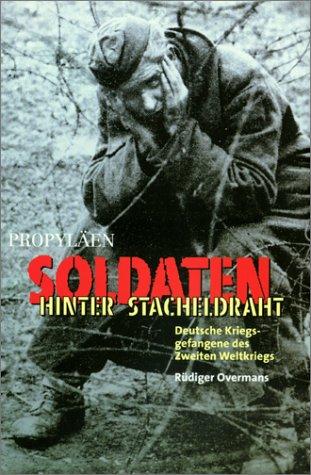 9783549071212: Soldaten hinter Stacheldraht