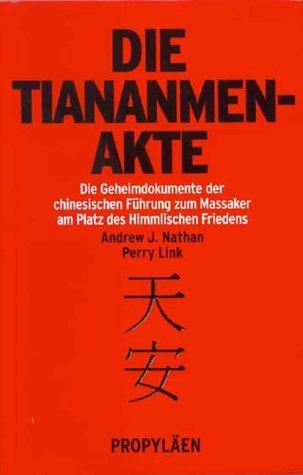 9783549071342: Die Tiananmen- Akte.
