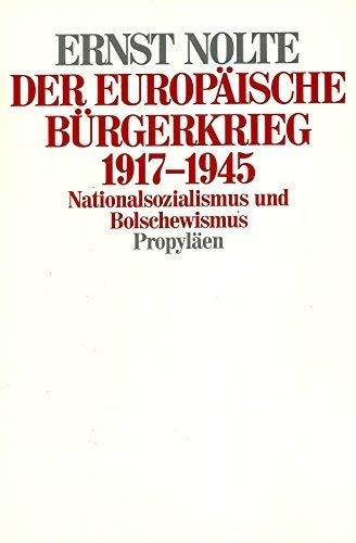 9783549072165: Der europäische Bürgerkrieg 1917 - 1945. Nationalsozialismus und Bolschewismus