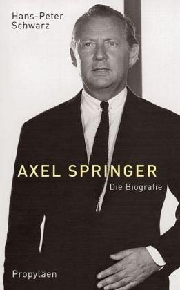 9783549072462: Axel Springer: Die Biografie