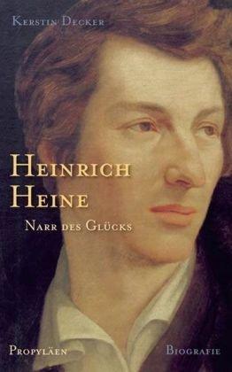 9783549072592: Heinrich Heine: Narr des Glücks. Biographie