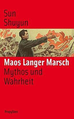 9783549073438: Maos langer Marsch: Mythos und Wahrheit