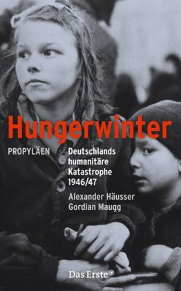 9783549073643: Hungerwinter: Deutschlands humanitäre Katastrophe 1946/47