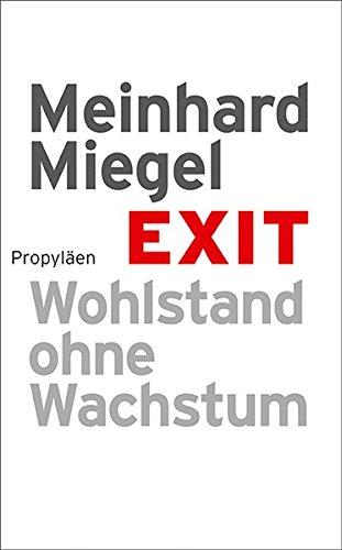 9783549073650: Exit: Wohlstand ohne Wachstum