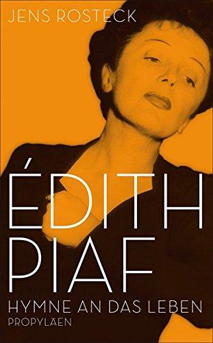 9783549074190: Édith Piaf: Hymne an das Leben