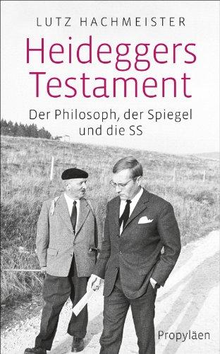 9783549074473: Heideggers Testament: Der Philosoph, der SPIEGEL und die SS