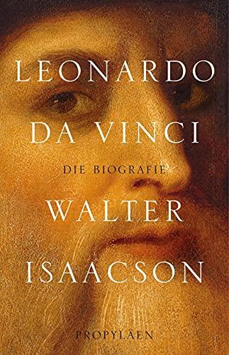 Leonardo da Vinci: Die Biographie : Die Biographie