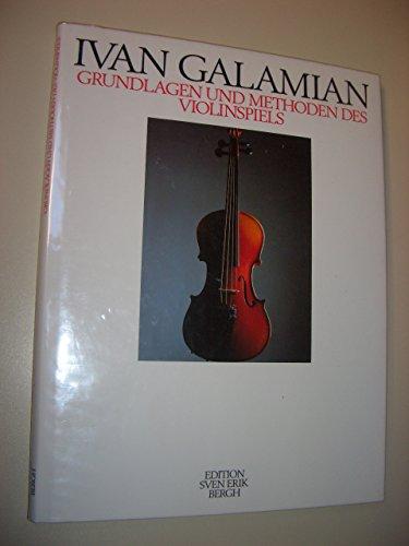 9783550001338: Grundlagen und Methoden des Violinenspiels