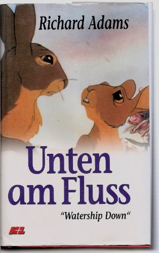9783550060243: Unten Am Fluss: Roman = Watership Down