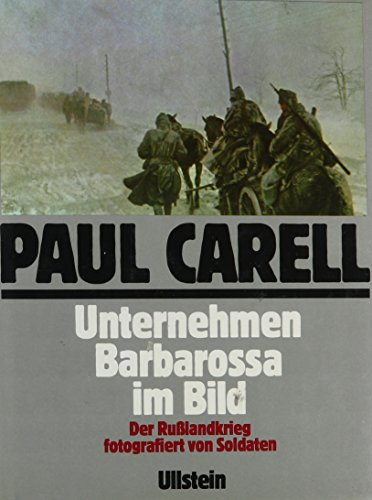 Unternehmen Barbarossa im Bild der Russlandkrieg (Operation Barbarossa in Pictures) (Text in German...