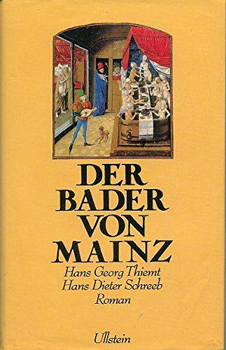 9783550064210: Der Bader von Mainz: