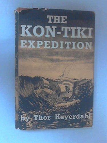 9783550065248: The Kon-Tiki Expedition: By Rafts Across the South Seas