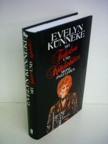 9783550065286: Mit Federboa und Kittelschürze: Meine zwei Leben (German Edition)