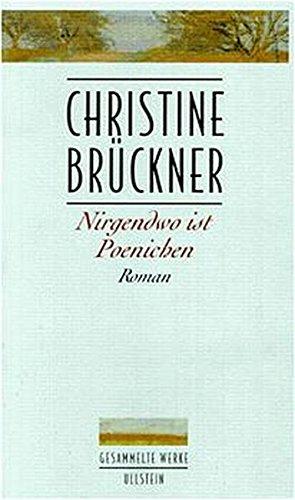 Nirgendwo ist Poenichen Brückner, Christine - Nirgendwo ist Poenichen Brückner, Christine