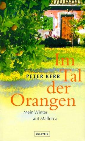 9783550071713: Im Tal der Orangen