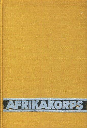 9783550072772: Die Wüstenfüchse. Mit Rommel in Afrika